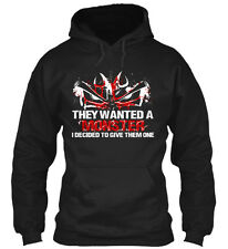 Im Worse- - They Wanted A Monster I Decided To Give Gildan Hoodie Sweatshirt