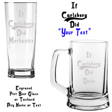 IF CARLSBERG DID .. ANY TEXT Engraved Tankard or Pint Beer Glass FREE DELIVERY