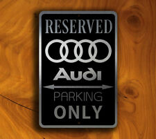 Audi Parking Only Sign – Audi Signs