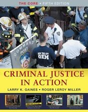 Available Titles CengageNOW: Criminal Justice in Action : The Core by Larry...