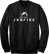Jumping What a Feeling Horse and Rider Sweatshirt Multiple Colors & Sizes