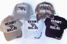 We Don't Dial 911 w/ Revolver Gun Embroidered Adjustable Baseball Hat Ball Cap