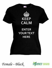 Keep calm and your choice tshirt  personalised  Female T-SHIRT S-XXL Black
