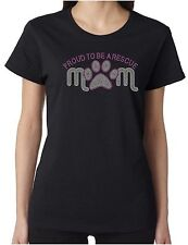 Proud To Be A Rescue Mom Rhinestone Women's SS T-Shirts Dogs