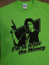 Han Solo I'm In It For The Money Star Wars T-Shirt