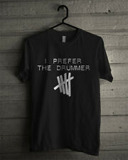 I Prefer The Drummer T Shirt Unisex Adult 5 Seconds Of Summer 5sos 5 sos Shirt