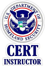 CERT Instructor Homeland Security Military Emergency Response Decal Sticker