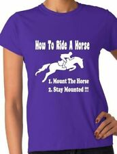How To Ride A Horse Pony Riding  Funny Ladies T Shirt Gift Size S-XXL