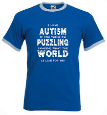 73a. Autism Adults T-shirts - Imagine what the world is like for me