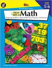 Mixed Skills in Math, Grades 5 - 6: Keeping Students Sharp With Daily Practice..