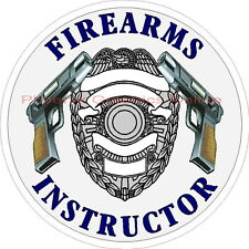 Firearms Instructor Police Sheriff Weapon Training Law Enforcement Decal Sticker