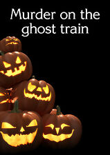 Murder on the Ghost Train!  - 6, 8, 10, 12  player games