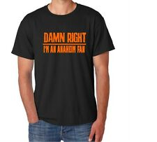 Anaheim  Damn Right Show Your City Pride California Funny Shirt