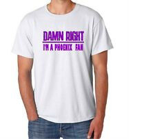Phoenix Damn Right Show Your City Pride Funny Arizona Funny Shirt