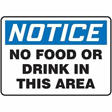NS Signs Notice No Food Or Drink In This Area OSHA Safety Sign