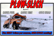 PlowSlick - slippery snow plow paint coating. Plow Slick in Red, Yellow or Clear