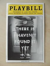 September 2012 - Laura Pels Playbill - If There Is I Haven't Found It Yet