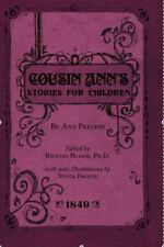 Cousin Ann's Stories for Children - 2010 edition of 1849 stories QUAKER NEW