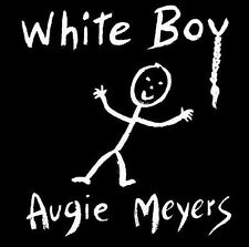 MEYERS,AUGIE-WHITE BOY  CD NEW