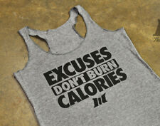 New Women's Muscle Club EXCUSES DON'T BURN CALORIES Racerback Gym Workout Top