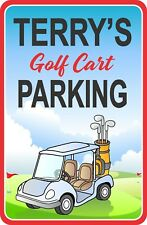 Golf Cart Parking Sign Customized With Your Name and Personalized Message C1347