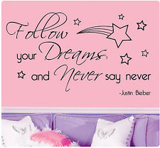 Justin Bieber Follow Your Dreams Never Say Never Wall Decal Decor Sticker SIZES