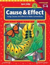 Cause and Effect, Grade 3-4 : Using Causes and Effects to Make Connections by Ga