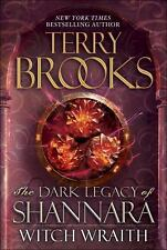 Witch Wraith The Dark Legacy of Shannara Terry Brooks (2013 Hardcover,DJ) 1st