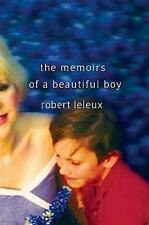 NEW The Memoirs of a Beautiful Boy By Robert Leleux Paperback Free Shipping