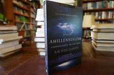 A CASE FOR AMILLENNIALISM by Kim RIDDLEBARGER Reformed
