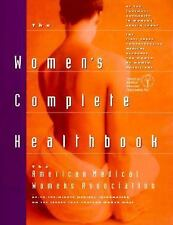 The Women's Complete Health Book by American Medical Women's Association Staf...