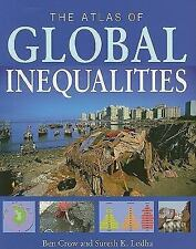 The Atlas of Global Inequalities Ben Crow Paperback Book (English) Acceptable