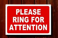 PLEASE RING FOR ATTENTION sign 3mm foamex PVC plastic 30x20cm 20x13cm