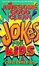 NEW Awesome Good Clean Jokes for Kids By Bob Phillips Paperback Free Shipping
