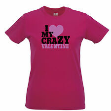 I Love My Crazy Valentine Funny Joke Valentines Gift For Him And  Ladies Top