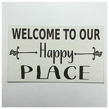 Welcome Happy Place Sign Wall Plaque or Hanging Shabby Rustic Chic Home