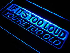 "16""x12"" j611-b If It's Too Loud You're Too old Neon Sign"