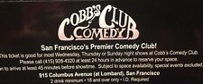2 COBBS Comedy Club General Admission Tickets