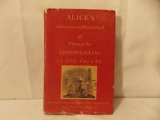 ALICE'S ADVENTURES IN WONDERLAND (& Glass)HC/DJ 1941 Lewis Carroll Illus.Tenniel