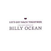 Billy Ocean Let's Get Back Together-The Love Songs Of CD NEW  2003