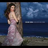 A New Day Has Come by Céline Dion (CD, Mar-2002, Epic)