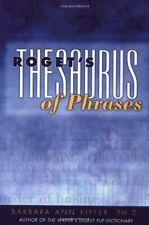 Roget's Thesaurus of Phrases By Barbara Ann Kipfer
