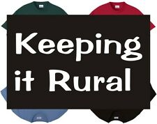 Shirt/Tank - Keeping It Rural - cowboy cowgirl country