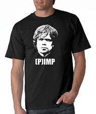 (P)IMP Tyrion Lannister T-Shirt HBO TV SHOW Pimp Game Of Thrones Geek Tee Shirt