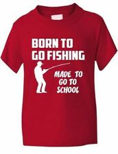 Born to Go Fishing Made To Go To School Kids Boys Girls T-Shirt  Age 1-13