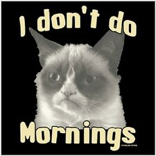 I Don't Do Mornings Grumpy Cat Tard Cat T shirt  Funny Tee Sizes Youth - 6XL