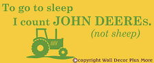 To go to sleep I count John Deeres Tractor Boys Wall Sticker Vinyl Decal 23x9