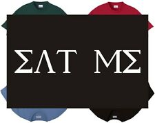 Shirt/Tank - eat me - fraternity college party greek angry sexual sex oral blow