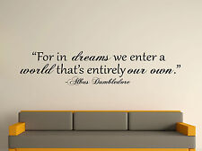 For Dreams We Enter Decorative Wall Art Sticker Text 3 Sizes 30 Colours