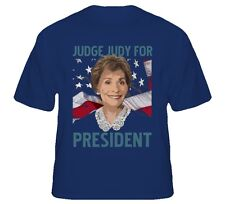 Judge Judy for President USA vote fan t shirt